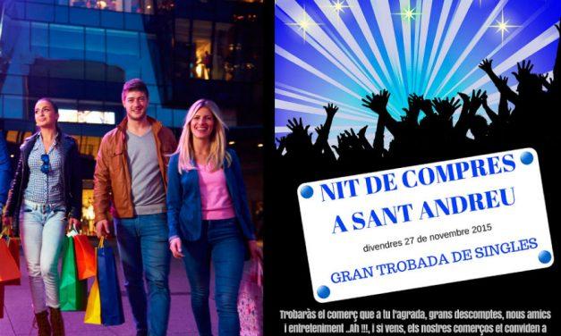 """NIT DE COMPRES A SANT ANDREU  """"GRAN TROBADA DE SINGLES"""