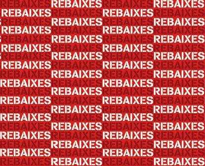 RABAIXES…REBAIXES…REBAIXES…