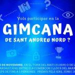 PARTICIPA A LA GIMCANA DE SANT ANDREU NORD